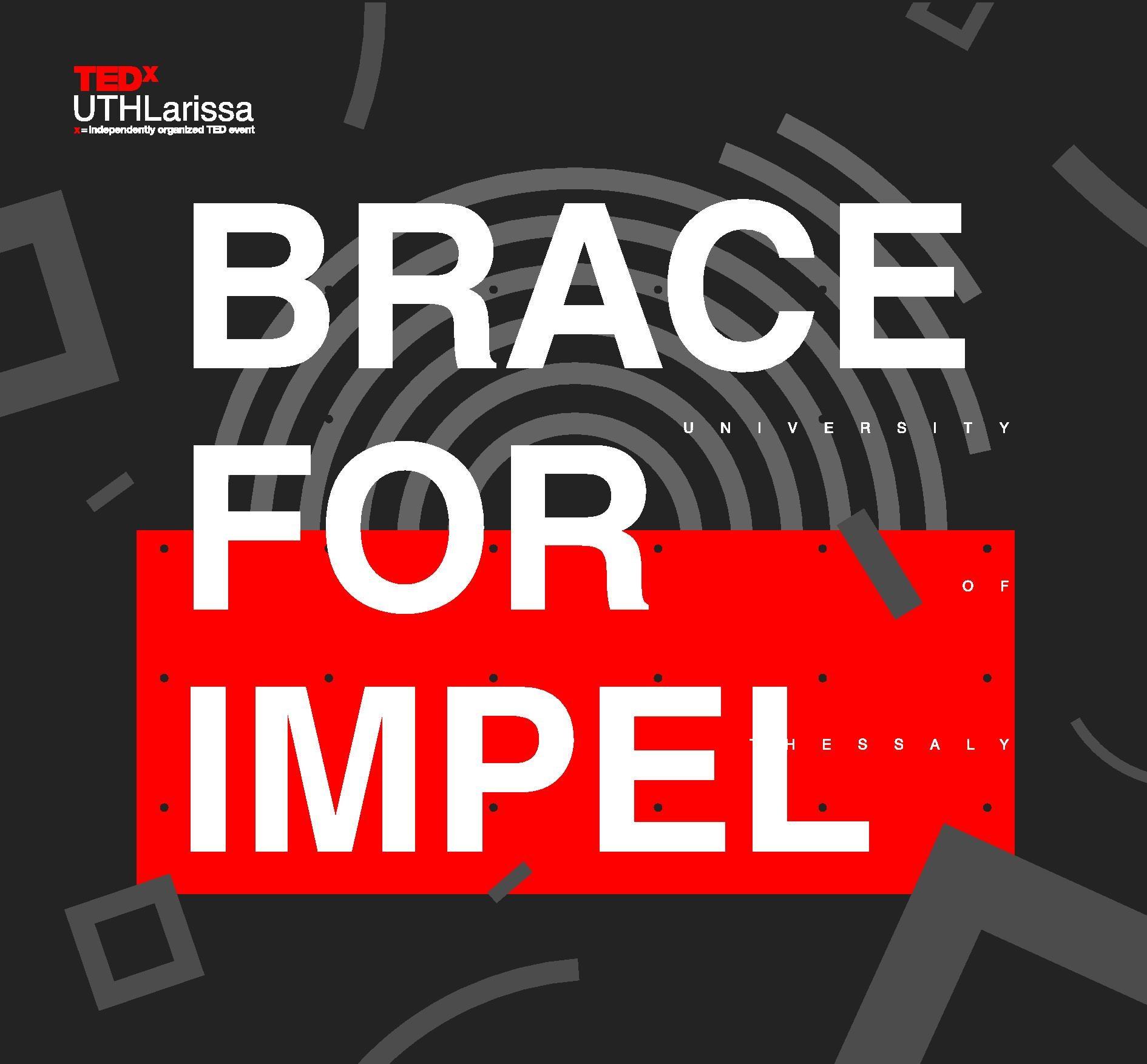 «TEDxUTHLarissa»: η αξία του «IMPEL»